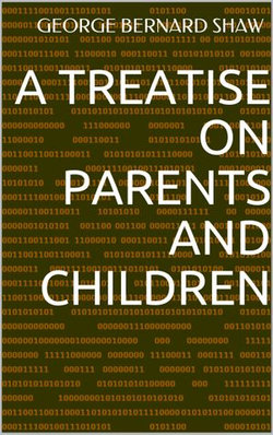 A Treatise on Parents and Children