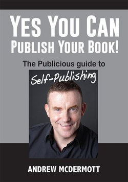 Yes You Can Publish Your Book!