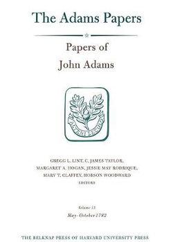 Papers of John Adams, Volume 13