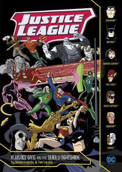 Justice League: Injustice Gang and the Deadly Nightshade