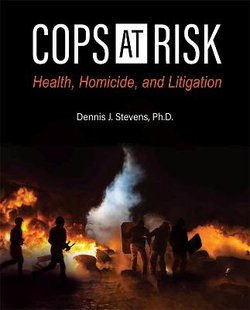 Police Officer Stress, Disease Transmission, and Performance (First Edition)