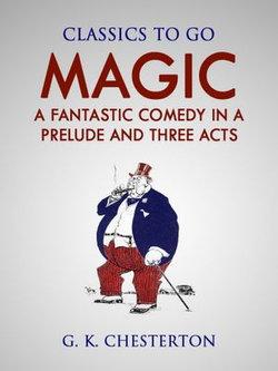 Magic A Fantastic Comedy