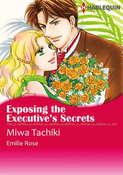 Exposing the Executive's Secrets (Harlequin Comics)