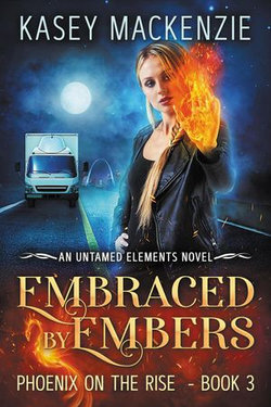 Embraced by Embers
