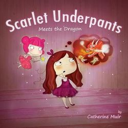 Scarlet Underpants Meets the Dragon
