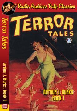 Terror Tales - Arthur J. Burks, Book 1