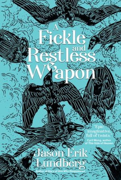 A Fickle and Restless Weapon