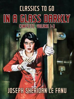 In a Glass Darkly, Complete, Volume 1-3