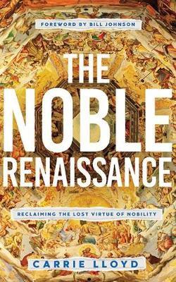 The Noble Renaissance