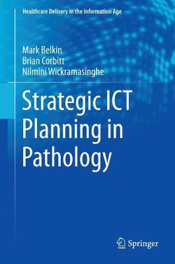 Strategic ICT Planning in Pathology