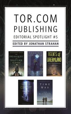 Tor.com Publishing Editorial Spotlight #5