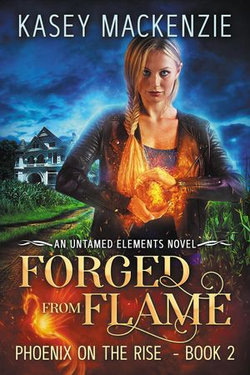 Forged from Flame