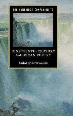 The Cambridge Companion to Nineteenth-Century American Poetry