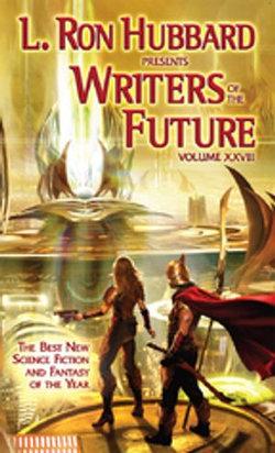 L. Ron Hubbard Presents Writers of the Future Volume 28