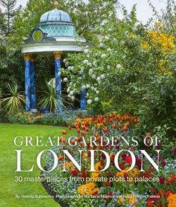 Great Gardens of London