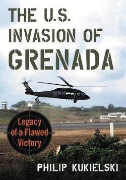 The U. S. Invasion of Grenada
