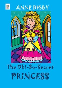 The Oh!-So-Secret Princess