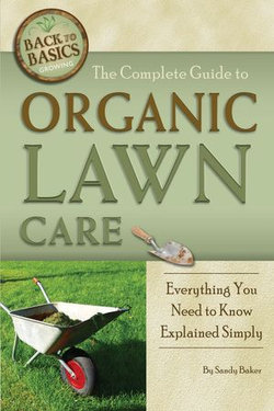 The Complete Guide to Organic Lawn Care