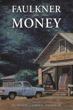 Faulkner and Money
