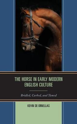 The Horse in Early Modern English Culture