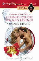 Claimed for the Italian's Revenge