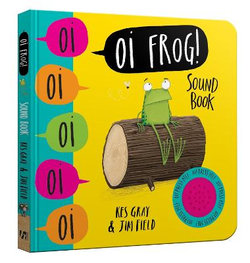 Oi Frog! : Sound Book