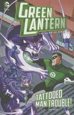 Green Lantern - The Animated Series: Tattooed Man Trouble! (DC Comics)