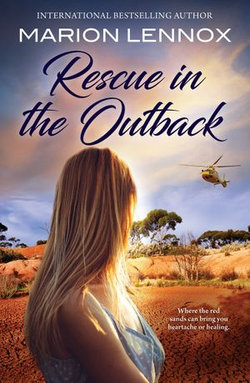 Rescue In The Outback/The Surgeon's Family Miracle/Bachelor Cure/The Doctor & The Runaway Heiress