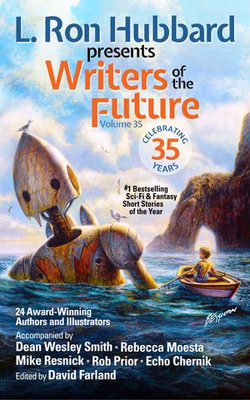 L. Ron Hubbard Presents Writers of the Future Volume 35
