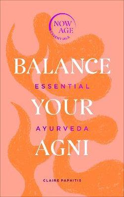 Balance Your Agni