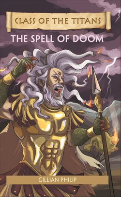 Reading Planet - Class of the Titans: The Spell of Doom - Level 8: Fiction (Supernova)