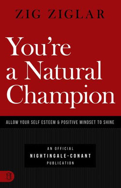 You're a Natural Champion