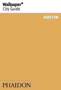 Wallpaper* City Guide Austin