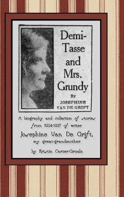 Demi-Tasse and Mrs. Grundy