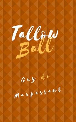 Tallow Ball