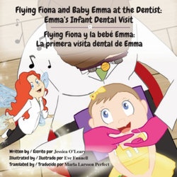 Flying Fiona and Baby Emma at the Dentist