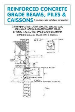 Reinforced Concrete Grade Beams, Piles & Caissons