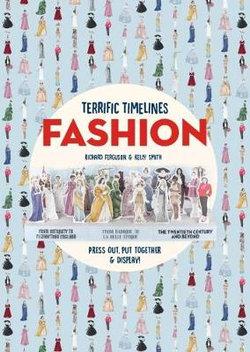Terrific Timelines: Fashion