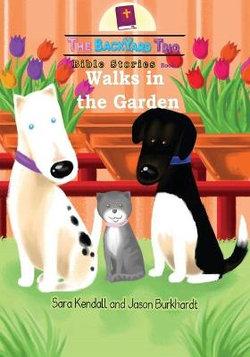 Walks in the Garden