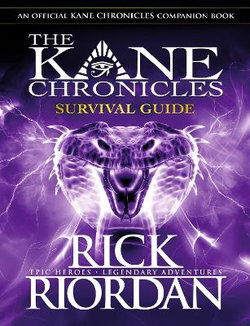 The Kane Chronicles: Survival Guide