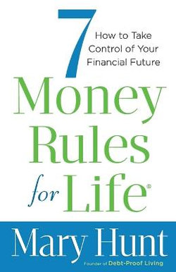 7 Money Rules for Life (R)