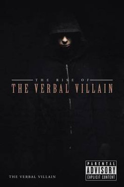 The Rise of the Verbal Villain