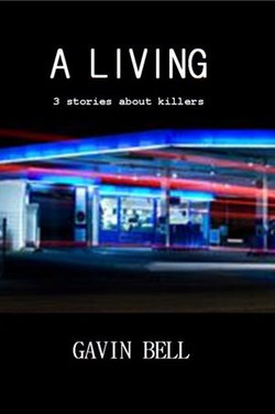 A Living: Three Stories About Killers