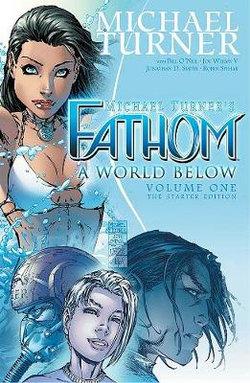 Fathom Volume 1: a World Below