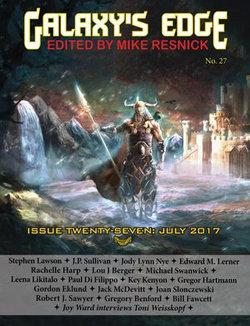 Galaxy's Edge Magazine: Issue 27, July 2017