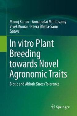 In Vitro Plant Breeding Towards Novel Agronomic Traits