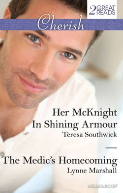 Her Mcknight In Shining Armour/The Medic's Homecoming