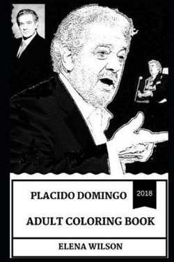 Placido Domingo Adult Coloring Book