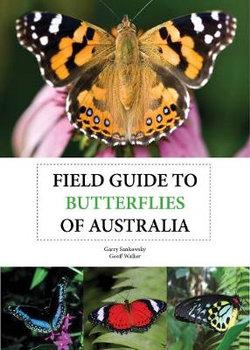 Field Guide to Butterflies of Australia