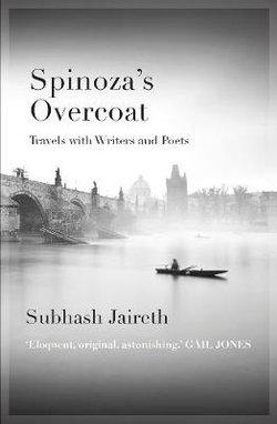 Spinoza's Overcoat: Poets